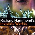 Невидимые миры с Ричардом хаммондом.