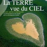 """""""Земля, Увиденная с Неба"""" (La Terre vue du cie, 2004."""